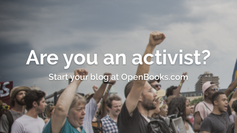 Are you an activist? Start your blog at OpenBooks.com!