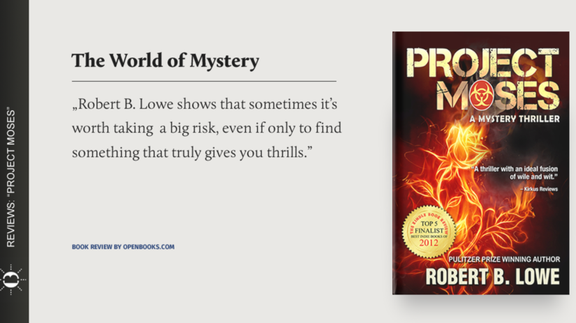 """Is solving a mystery worth risking your life? - """"Project Moses"""" by Robert B. Lowe"""
