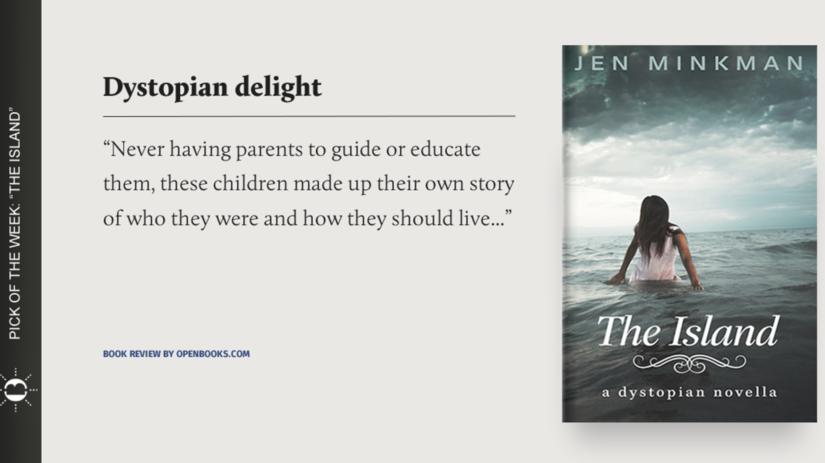 """The Island: A Dystopian Novella""  by Jen Minkman"