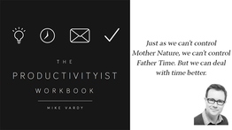 Be a Master of Your Time with Mike Vardy