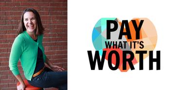 Pay What It's Worth Journey of Tara Joyce