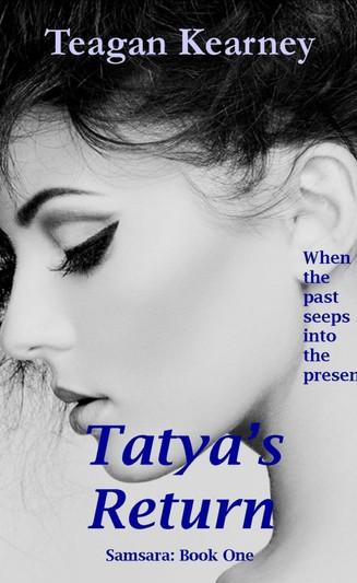 Tatya's Return