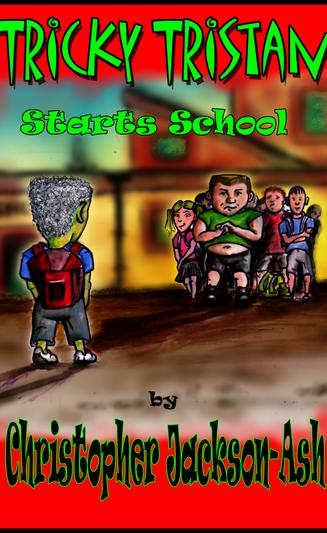 Tricky Tristan Starts School
