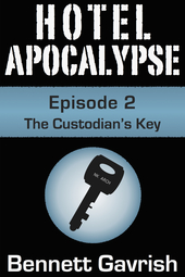 Hotel Apocalypse #2: The Custodian's Key