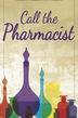 Call the Pharmacist