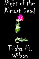 Night of the Almost Dead