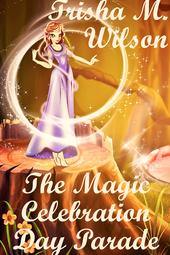 The Magic Celebration Day Parade