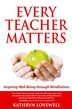 Every Teacher Matters
