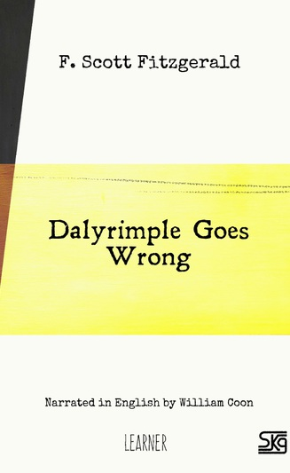 Dalyrimple Goes Wrong (with audio)