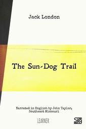 The Sun-Dog Trail (with audio)