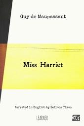 Miss Harriet (with audio)