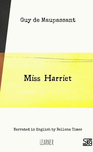 Miss Harriet (with audio)
