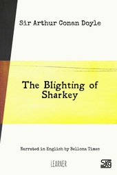 The Blighting of Sharkey (with audio)