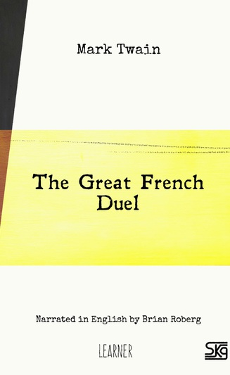 The Great French Duel (with audio) - Classics - OpenBooks com