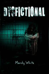 Dysfictional: Short Stories for Twisted Minds (Dysfunctional Fiction, #1)