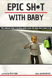 Epic Sh*t with Baby