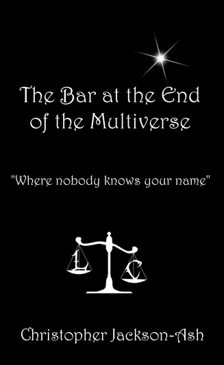 The Bar at the End of the Multiverse